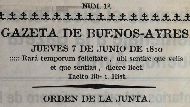 """""""La Gazeta de Buenos Ayres"""" apareció el 7 de junio de 1810."""